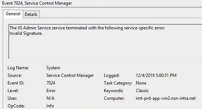 Event 7024 The IIS Admin Service service terminated with the following service-specific error: Invalid Signature